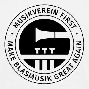 Herren-Shirt MUSIKVEREIN FIRST - MAKE BLASMUSIK GR - Männer T-Shirt