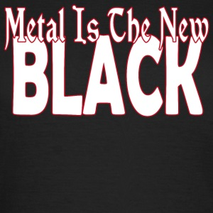 Metal The New Black - Women's T-Shirt
