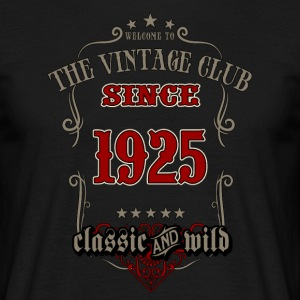 Vintage club since 1925 classic and wild - grey Birthday gift present RAHMENLOS T-Shirts - Männer T-Shirt