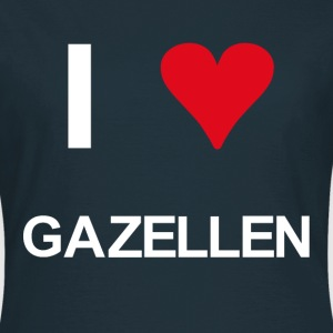 I love Gazellen - Frauen T-Shirt