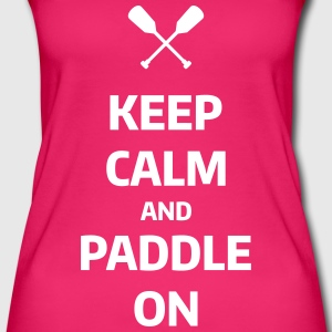 keep calm and paddle on Wassersport Kanu Kajak Tops - Women's Organic Tank Top by Stanley & Stella