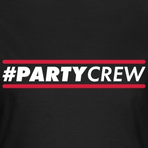 #partycrew T-Shirts - Frauen T-Shirt