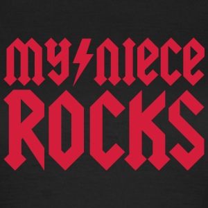 My niece rocks T-Shirts - Women's T-Shirt