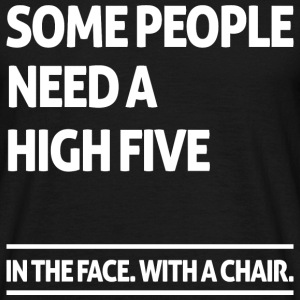 Some people need a high five (dark) Tee shirts - T-shirt Homme