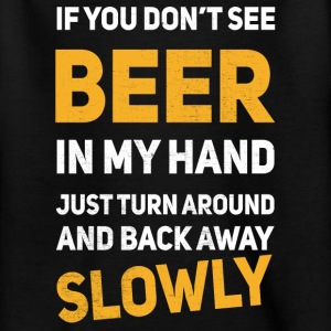If u don´t see any beer in my hand Camisetas - Camiseta adolescente