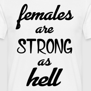 Females Strong Hell Gym T-Shirts - Men's T-Shirt