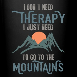 I Just Need To Go To The Mountains Mugs & Drinkware - Full Colour Mug