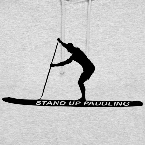 SUP - Stand Up Paddler (SUP-Board) Pullover & Hoodies - Unisex Hoodie