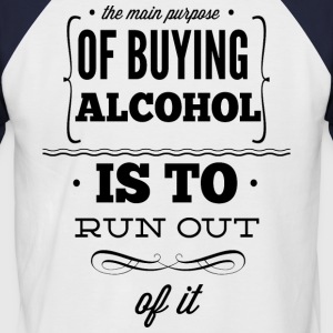 Out of Alcohol - Männer Baseball-T-Shirt