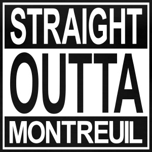 Straight outta Montreuil - T-shirt Premium Femme