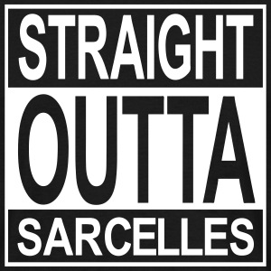 Straight outta Sarcelles - T-shirt Homme