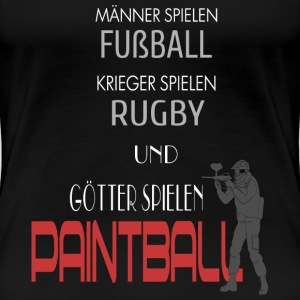 Götter spielen Paintball  T-Shirts - Frauen Premium T-Shirt