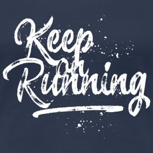 Keep on Running - weiß T-Shirts - Frauen Premium T-Shirt