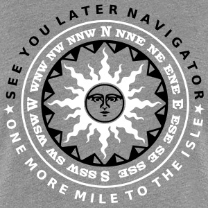 See You Later Navigator 2C T-Shirts - Frauen Premium T-Shirt