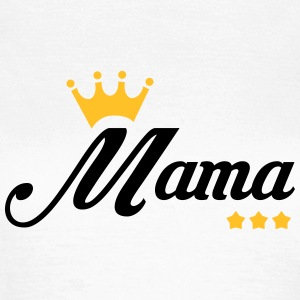Moederdag / Moeder / Mother's day / Mamma / Mama T-shirts - Vrouwen T-shirt