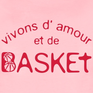 basketball vivons amour citation phrase  Tee shirts - T-shirt Premium Femme