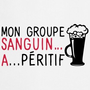 groupe sanguin a peritif citation alcool Tabliers - Tablier de cuisine