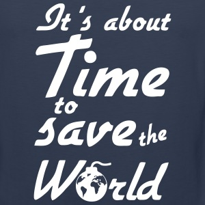 Time to save the World Sportbekleidung - Männer Premium Tank Top