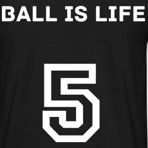 Footballer Clothing - Ball is life rundausschnitt  - Männer T-Shirt