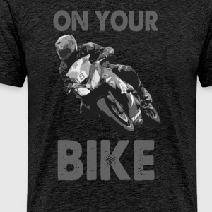 On Your Bike T-Shirt - Men's Premium T-Shirt