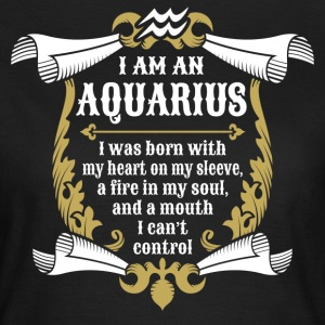 I Am An Aquarius T-Shirts - Women's T-Shirt