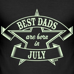 Best Dads Are Born In July (Anniversaire / Père) Tee shirts - Tee shirt près du corps Homme