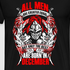 December - All men are created equal - EN T-shirts - Herre premium T-shirt