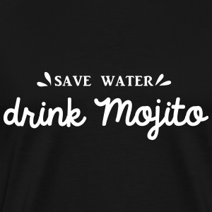 SAVE WATER DRINK MOJITO - T-shirt Premium Homme