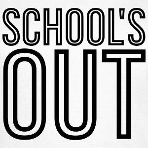 School's Out - Outline Edition T-Shirts - Frauen T-Shirt