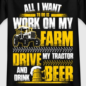 All I want to do - Farmer - EN T-Shirts - Kinder T-Shirt