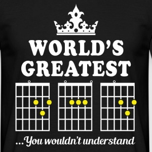World's Greatest Dad You Wouldn't Understand T-Shirts - Men's T-Shirt