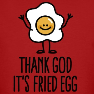 Thank god it's fried egg Camisetas - Camiseta ecológica hombre