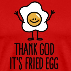Thank god it's fried egg Camisetas - Camiseta premium hombre