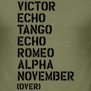 Victor Echo Tango Echo Romeo... over - VETERAN T-Shirts - Männer Slim Fit T-Shirt