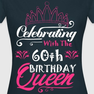 Celebrating With The 60th Birthday Queen T-Shirts - Women's T-Shirt