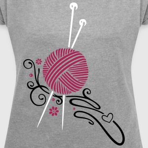 Knitting needles with wool and flowers. T-Shirts - Women's T-shirt with rolled up sleeves