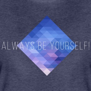 Be Yourself! Frauen Premium T-Shirt - Frauen Premium T-Shirt