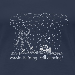 Dancing in the rain - Frauen Premium T-Shirt