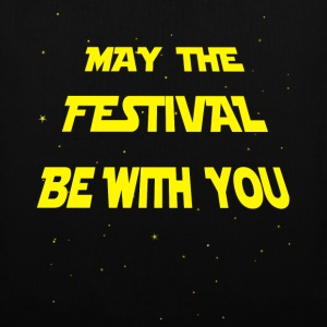 May the Festival be with you Sacs et sacs à dos - Tote Bag