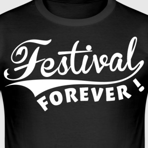 Festival Forever ! Tee shirts - Tee shirt près du corps Homme