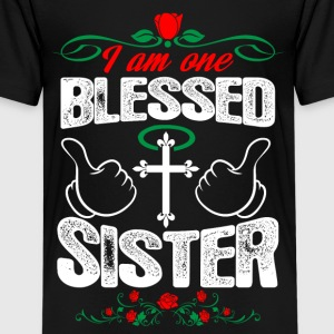 I Am One Blessed Sister Shirts - Teenage Premium T-Shirt