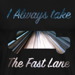 Fast Lane - Men's Premium T-Shirt