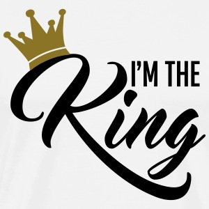 I'm the King T-Shirts - Männer Premium T-Shirt