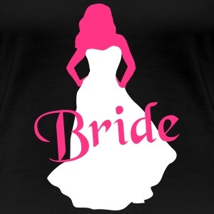 Bride, Marriage - brude, bryllup T-shirts - Dame premium T-shirt