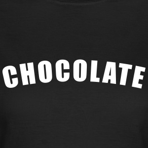 Chocolate T-Shirts - Women's T-Shirt