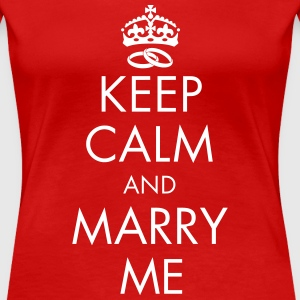 Keep Calm and Marry Me T-Shirts - Frauen Premium T-Shirt