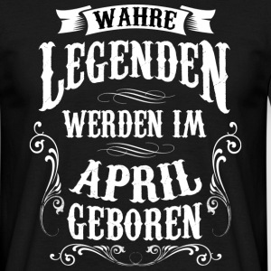 April geboren - Männer T-Shirt