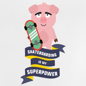 Skateboarding is my Superpower Saido Baby Shirts  - Baby T-Shirt