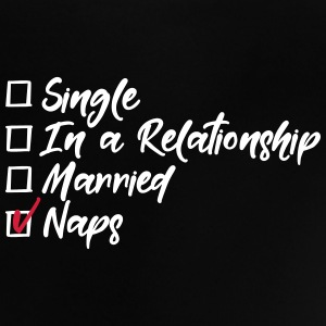 Single, in a relationship, Married, naps Baby T-Shirts - Baby T-Shirt