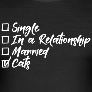 Single, in a relationship, married, Cats T-Shirts - Männer Slim Fit T-Shirt